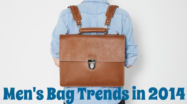 mens-bag-trends-2014-2