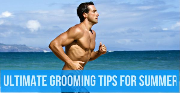 ultimate-summer-grooming-tips-for-men