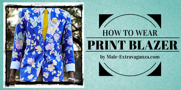 The Complete Guide to Wearing a Print Blazer