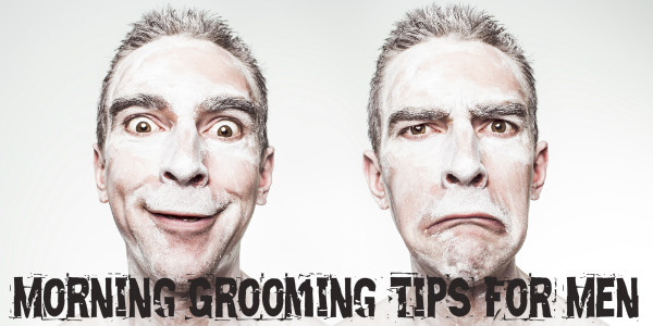 morning-grooming-tips-for-men