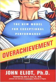 Overachievement - John Eliot