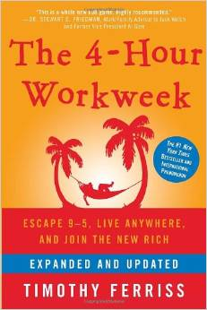 The 4-Hour Workweek - Timothy Ferriss