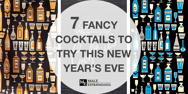 7 Fancy Cocktails To Try for New Year's Eve