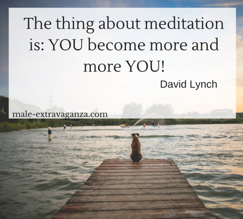 The thing about meditation is that you become more and more you.
