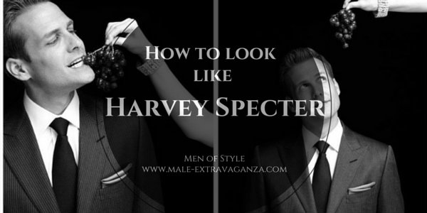 men of style  how to dress like harvey specter from suits