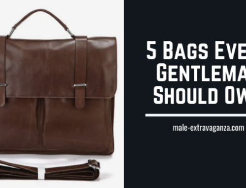 5 Bags Every Gentleman Should Own (Bonus: 3 Accessories)